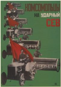Vintage Russian poster - The Komsomol members, join the shock sowing campaign 1931